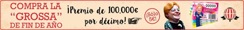 Décimos a 5 euros y Grossa de 100.000,00